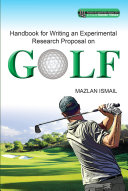 Handbook for Writing an Experimental Research Proposal on Golf  UUM Press