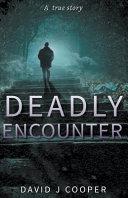 Deadly Encounter Book