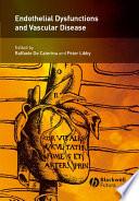 Endothelial Dysfunctions In Vascular Disease Book PDF
