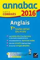 Annales Annabac 2016 Anglais Tle LV1 et LV2