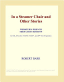 In a Steamer Chair and Other Stories (Webster's French Thesaurus Edition)