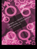 Gender and Choice in Education and Occupation