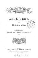 Abel Grey  by the author of  Hannah Lee