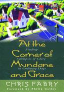 Pdf At the Corner of Mundane and Grace
