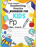 Trace Letters Handwriting Practice Workbook for Kids