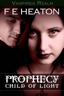 Pdf Prophecy: Child of Light [A Vampires Realm Novel]