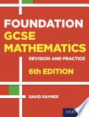 Foundation GCSE Mathematics Revision and Practice Book