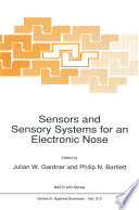 Sensors and Sensory Systems for an Electronic Nose Book