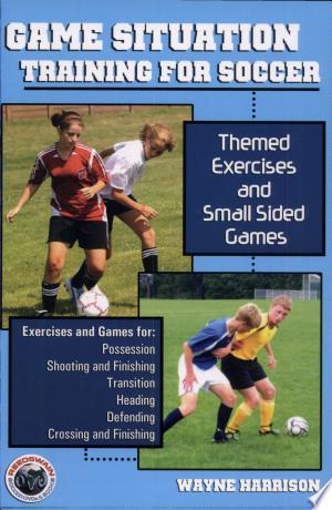 Free Download Game Situation Training for Soccer PDF - Writers Club