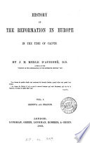 History of the Reformation in Europe in the time of Calvin   Vol 6 8 tr  by W L R  Cates   Book PDF