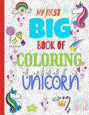 My First Big Book of Coloring Unicorn Book