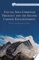 Theosis  Sino Christian Theology and the Second Chinese Enlightenment