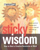 Sticky Wisdom