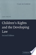 Children s Rights and the Developing Law