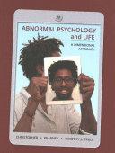 Abnormal Psychology and Life   Mindtap Psychology Book