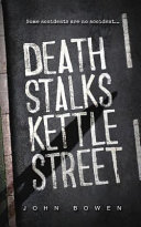 Death Stalks Kettle Street