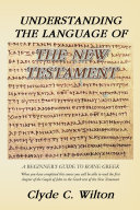 Understanding the Language of the New Testament