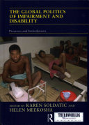 Cover of The Global Politics of Impairment and Disability