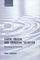 Barth, Origen, and Universal Salvation