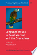 Language Issues In Saint Vincent And The Grenadines