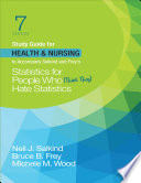 Study Guide for Health   Nursing to Accompany Salkind   Frey   s Statistics for People Who  Think They  Hate Statistics