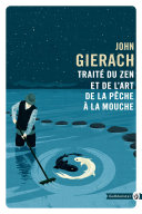 Traite du zen et de l'art de la pêche a la mouche Pdf/ePub eBook