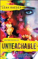 """Unteachable"" by Leah Raeder"