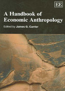 A Handbook of Economic Anthropology Book