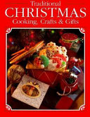 Traditional Christmas Cooking  Crafts   Gifts