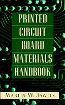 Printed Circuit Board Materials Handbook