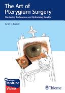 The Art of Pterygium Surgery