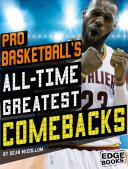 Pro Basketball s All Time Greatest Comebacks