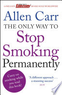 The Only Way to Stop Smoking Permanently Book