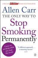 The Only Way to Stop Smoking Permanently Pdf/ePub eBook
