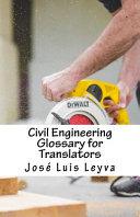 Civil Engineering Glossary for Translators