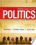 State And Local Politics Institutions And Reform Book