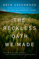 link to The reckless oath we made in the TCC library catalog