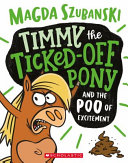 Timmy the Ticked Off Pony #1 Pdf/ePub eBook