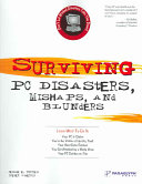 Surviving PC Disasters  Mishaps  and Blunders Book