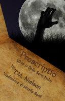 Proscriptio : Libro 9 Della Serie Heku Pdf/ePub eBook