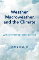 Weather  Macroweather  and the Climate