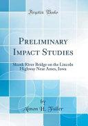 Preliminary Impact Studies