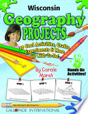 Wisconsin Geography Projects - 30 Cool Activities, Crafts, Experiments & More for Kids to Do to Learn About Your State!