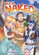 Buck Naked in Another World (Light Novel) Vol. 2 Pdf