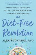 The Diet-Free Revolution Pdf/ePub eBook