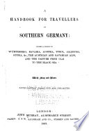 A Handbook for Travellers in Southern Germany