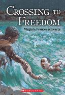 Crossing to Freedom [Pdf/ePub] eBook