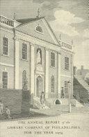 Library Company of Philadelphia: 1974 Annual Report Book