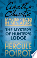 The Mystery of Hunter   s Lodge  A Hercule Poirot Short Story Book