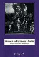 Women in European Theatre